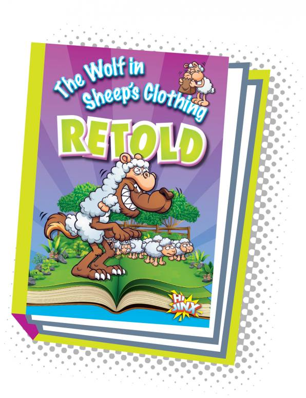 The Wolf in Sheep's Clothing Retold