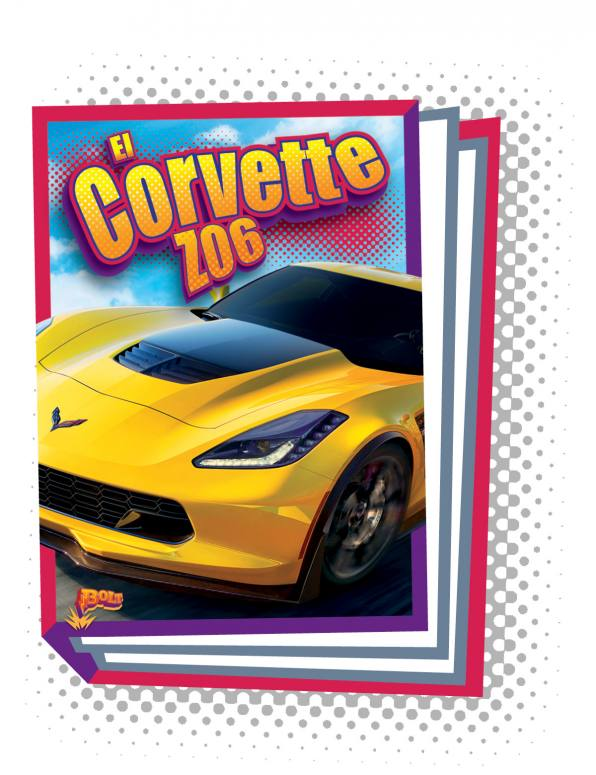 El Corvette Z06 [Spanish]