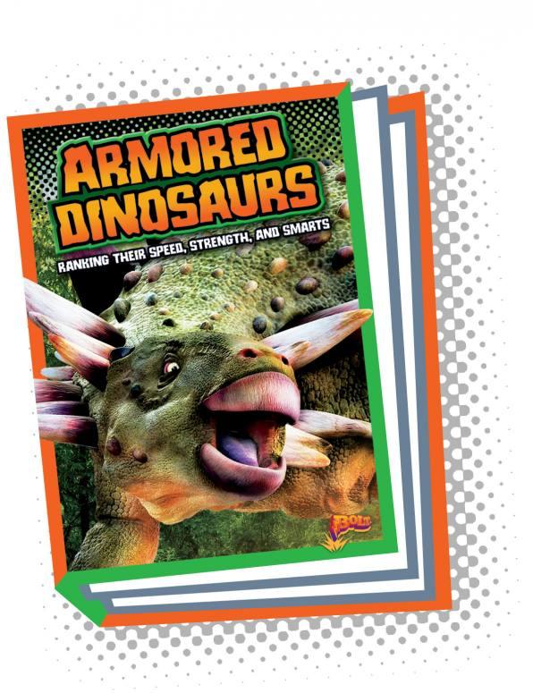 Armored Dinosaurs: Ranking Their Speed, Strength, and Smarts (Paperback)