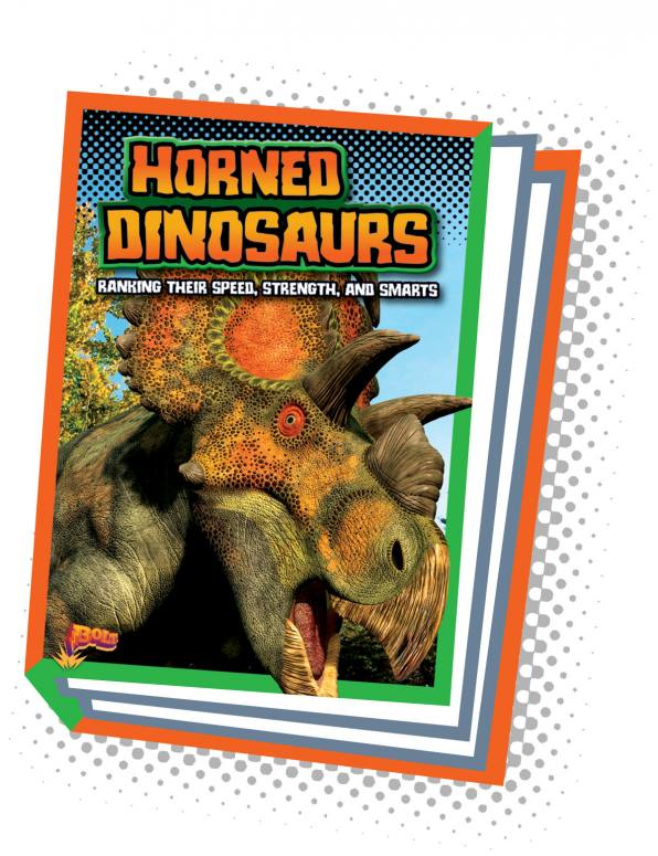 Horned Dinosaurs: Ranking Their Speed, Strength, and Smarts (Paperback)