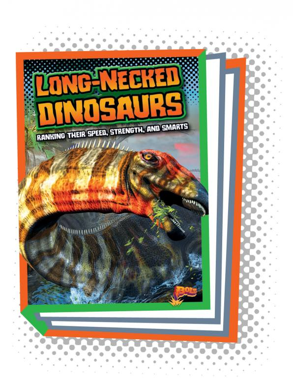 Long-Necked Dinosaurs: Ranking Their Speed, Strength, and Smarts (Paperback)
