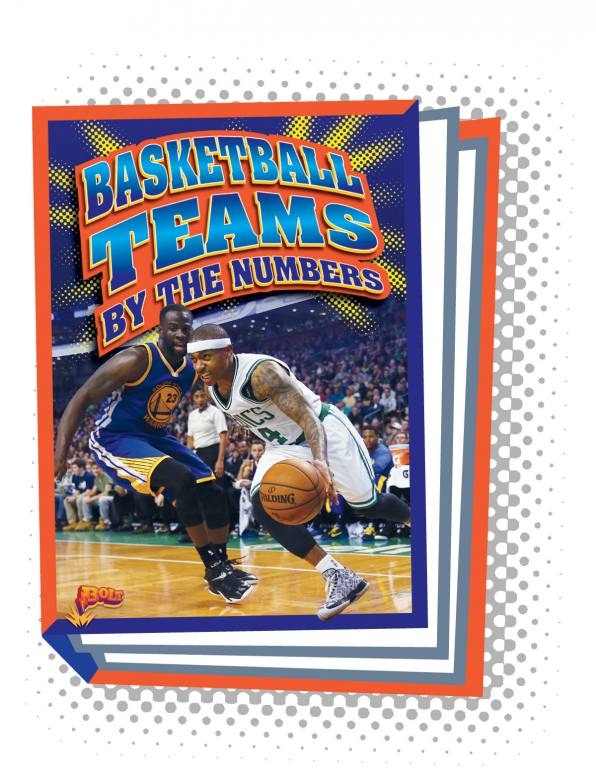 Basketball Teams by the Numbers (Paperback)