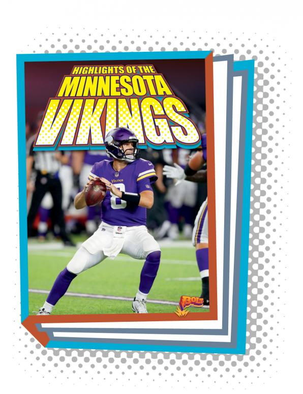 Highlights of the Minnesota Vikings