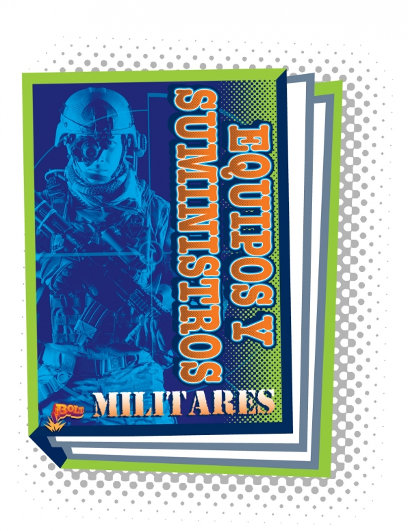 Equipos y suministros militares (Military Gear and Supplies) [Spanish]