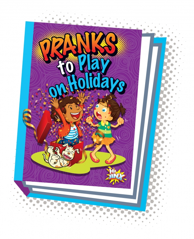 Pranks to Play on Holidays