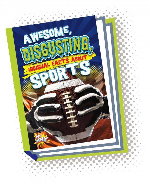 Awesome, Disgusting, Unusual Facts about Sports (Paperback)